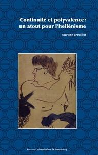 Martine Breuillot - Continuité et polyvalence - Un atout pour l'hellénisme.