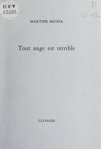 Martine Broda et André MARFAING - Tout ange est terrible.
