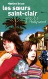 Martine Bruce - Les soeurs Saint-Clair - Enquête à Hollywood.