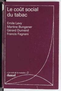 Martine Bungener et Gérard Duménil - Le coût de la maladie (2) - Le coût social du tabac.