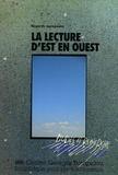 Martine Burgos et  Collectif - La lecture d'Est en Ouest - Regards européens.