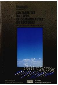 Martine Burgos - Sociabilites du livre et communautes de lecteurs : trois etudes sur la sociabilite du livre.