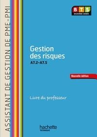 Martine Burnens - Gestion des risques (a7.2 a a7.5) BTS Assistant PME-PMI - Livre professeur. 1 CD audio
