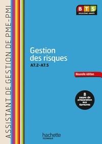 Martine Burnens et Claudette Champagne - Gestion des risques A7.2-A7.5 BTS Deuxième année.
