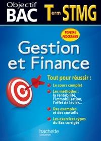 Martine Burnens et Sophie Da Costa - Objectif Bac - Gestion et finance Terminale STMG.