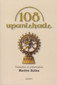 Martine Buttex - Les 108 upanishads.