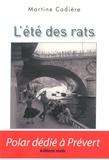 Martine Cadière - L'été des rats.