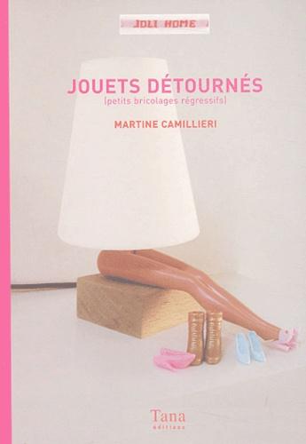 Martine Camillieri - Jouets détournés - Petits bricolages régressifs.