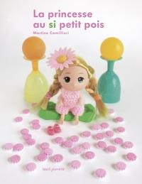 Martine Camillieri - La princesse au si petit pois.