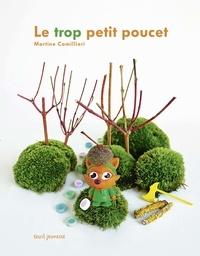 Martine Camillieri - Le trop petit Poucet.