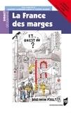Martine Candelier-Cabon et Solène Gaudin - La France des marges.