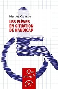 Téléchargez de nouveaux livres gratuits Les élèves en situation de handicap 9782715401099