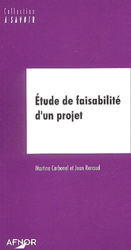 Martine Carbonel et Jean Renaud - Etude de faisabilité d'un projet.