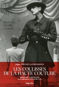 Martine Cartegini et Guillaume Evin - Les coulisses de la haute couture - Balmain, Chanel, Lacroix....