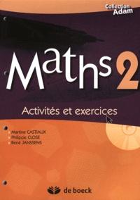 Maths 2- Activités et exercices - Martine Castiaux |