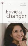 Martine Cerf et Emilie Devienne - Envie de changer - Pratiques et théories du coaching.