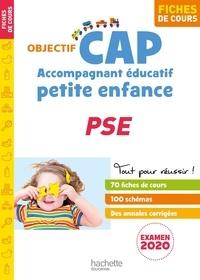 Martine Cerrato et Florence Dédéyan - CAP Accompagnant éducatif petite enfance PSE - Fiches.