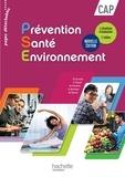 Martine Cerrato et Chrystel Fasolo - Prévention Santé Environnement CAP - Livre de l'élève.