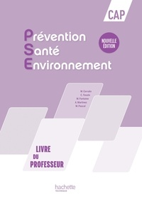 Martine Cerrato et Chrystel Fasolo - Prévention Santé Environnement CAP - Livre du professeur.