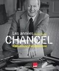 Martine Chancel - Les années Chancel - Radioscopie d'un passionné.