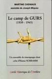 Martine Cheniaux - Le camp de Gurs (1939-1945) - Un ensemble de témoignages dont celui d'Hanna Schramm.