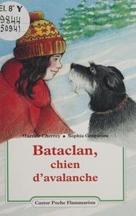 Martine Cherrey - Bataclan, chien d'avalanche.