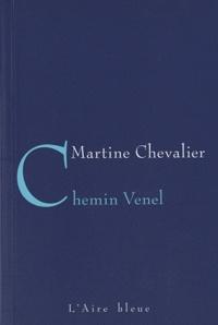 Martine Chevalier - Chemin Venel.