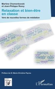 Téléchargez le livre d'essais gratuit Relaxation et bien-être en classe  - Vers de nouvelles formes de médiation en francais