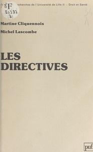 Martine Cliquennois et Michel Lascombe - Les directives - Approche d'un terme juridique palingénésique.