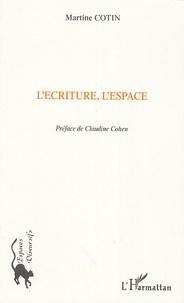 Martine Cotin - L'écriture, l'espace.