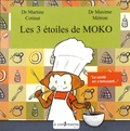 Martine Cotinat et Maxime Métron - Les 3 étoiles de Moko.