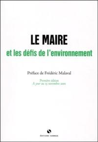 Le maire et les défis de l'environnement - Martine Courgnaud-Del Ry |