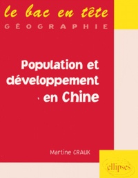 Martine Crauk - Population et développement en Chine.