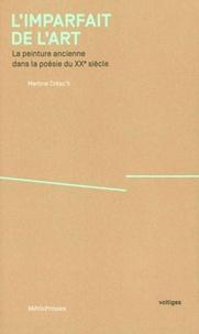 Martine Créac'h - L'imparfait de l'art - La peinture ancienne dans la poésie du XXe siècle.