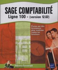 Martine Cuirblanc et Katy Neirault - Sage Comptabilité - Ligne 100 - (version 12.02).