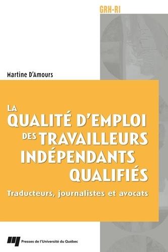 La qualité d'emploi des travailleurs indépendants qualifiés. Traducteurs, journalistes et avocats