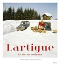Martine d' Astier et Martine Ravache - Lartigue - La vie en couleurs.