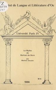 Martine Dauzier - Mythe de bertrand de born.