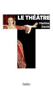 Martine David - Le théâtre.