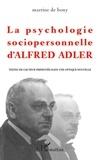 Martine de Bony - La psychologie sociopersonnelle d'Alfred Adler.