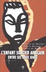 Martine de Maximy et Thierry Baranger - .
