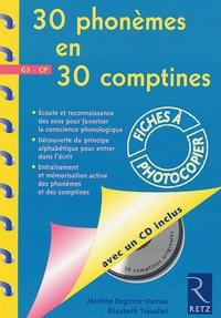 30 phonèmes en 30 comptines GS-CP - Martine Degorce-Dumas |