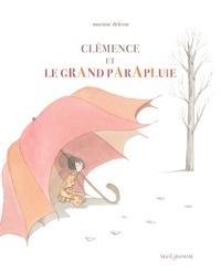 Martine Delerm - Clémence et le grand parapluie.