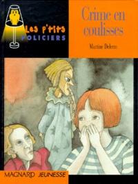 Martine Delerm - Crime en coulisses.