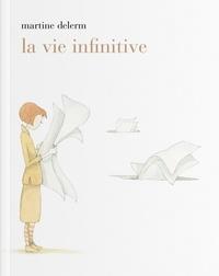 Martine Delerm - La vie infinitive.