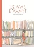 Martine Delerm - Le pays d'avant.
