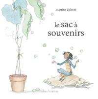 Martine Delerm - Le sac à souvenirs.