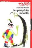 Martine Delerm - Les parapluies mouillés.