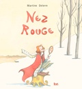 Martine Delerm - Nez rouge.