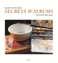 Martine Delerm et Philippe Delerm - Secrets d'albums.